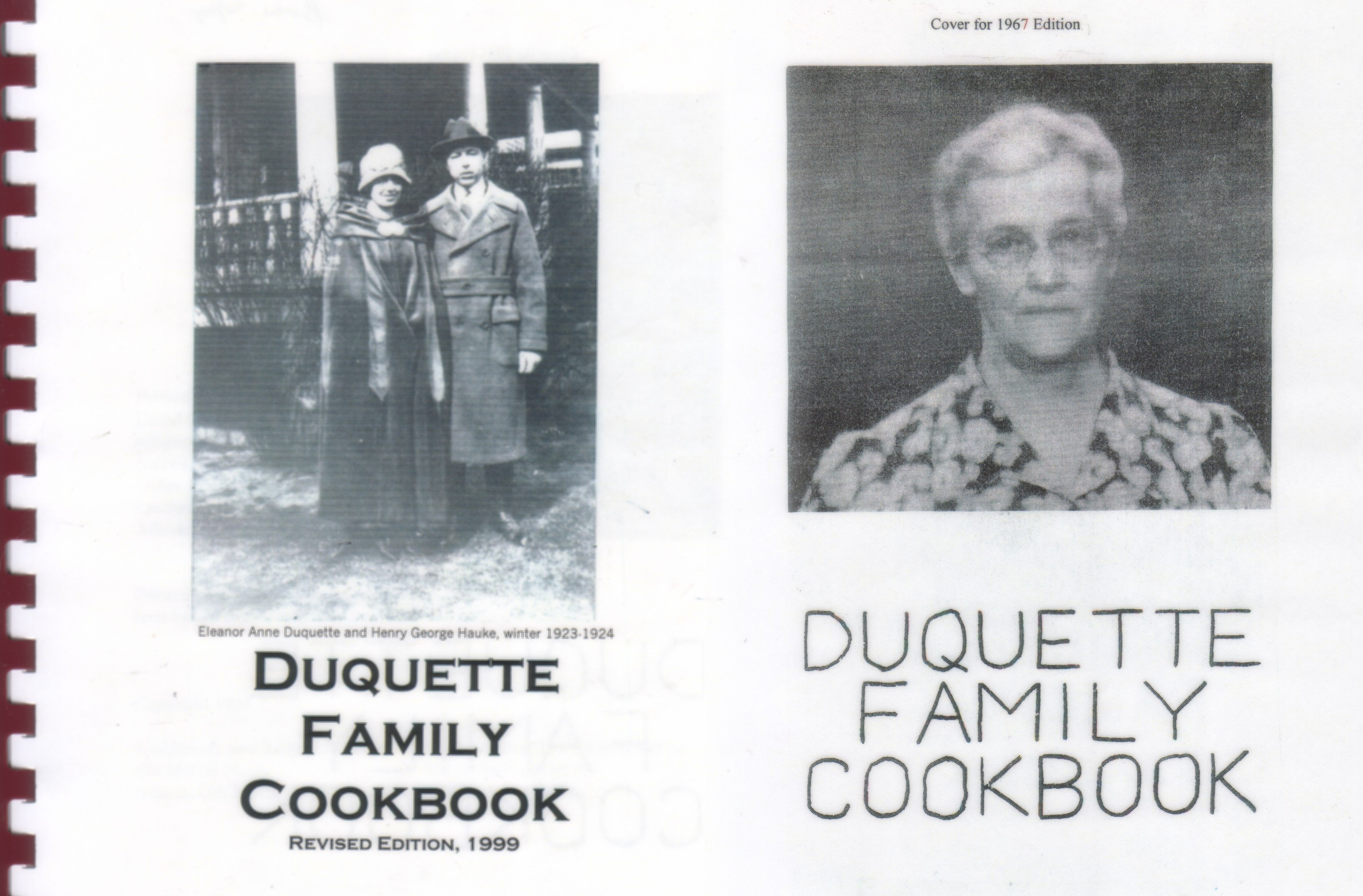Duquette Family Cookbook, first printing 1967 and then revised, copywritten and republished, 1999; used with permission